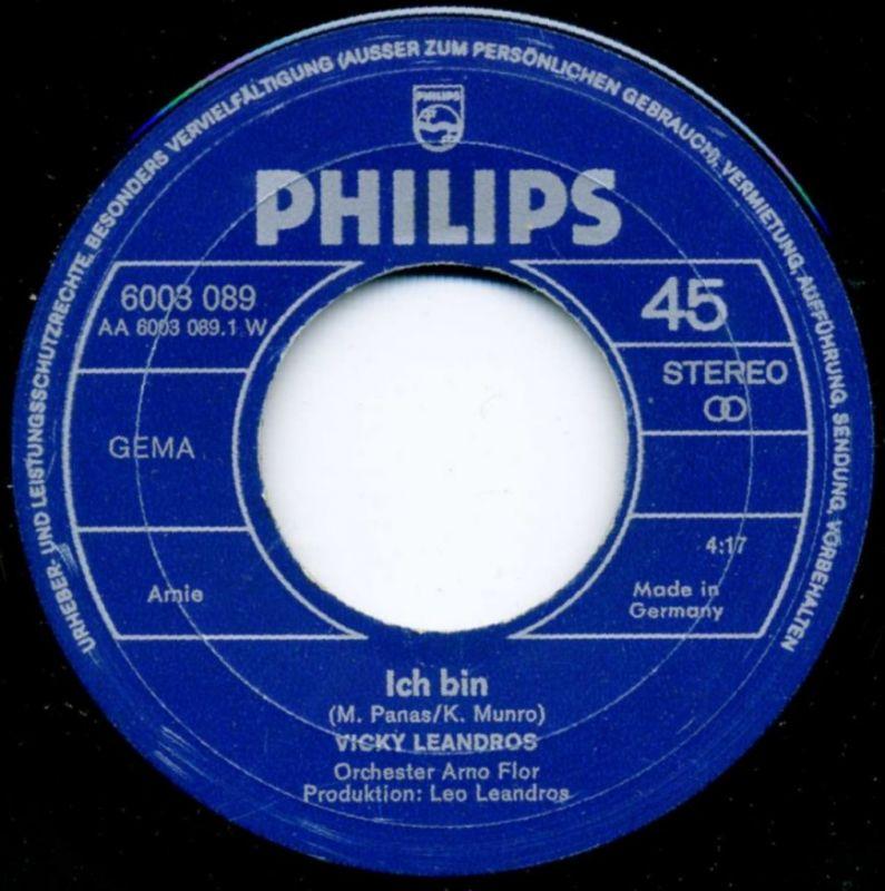 Vicky Leandros <br>Ich bin / Wann kommst du wieder?</b> <br>Philips 6003 089, (P) 1971  2