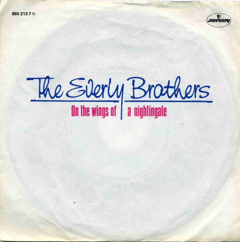 Vinyl-Single: <br><b>The Everly Brothers: <br>On The Wings Of A Nightingale / Asleep </b><br>Mercury 880 213-7, (P) 1984 <br>EAN 042288021377