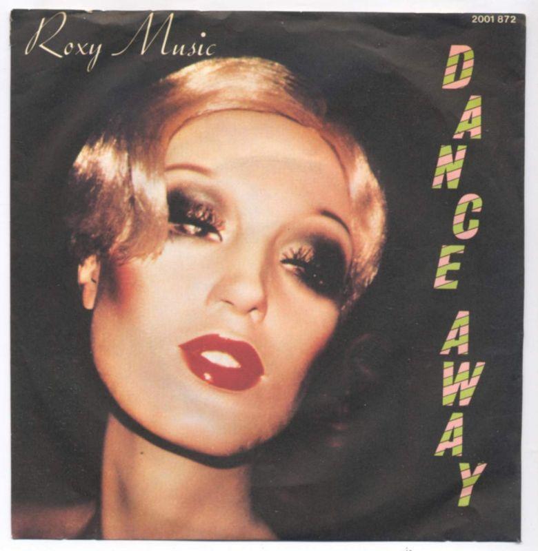 Vinyl-Single: <b><br>Roxy Music <br>Dance Away / Cry Cry Cry</b> <br>Polydor 2001 872, (P) 1979  0