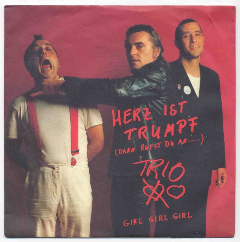 Vinyl-Single: <b><br>Trio: <br>Herz ist Trumpf (dann rufst du an …. / Girl Girl Girl </b><br>Mercury 814 487-7, (P) 1983 <br>EAN 04228144875
