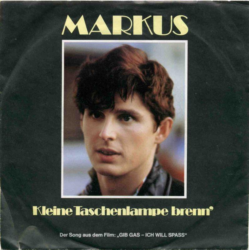 Vinyl-Single: <b><br>Markus: <br>Kleine Taschenlampe brenn\' / Ich bin heut\' böse </b><br>CBS A 3321, (P) 1983