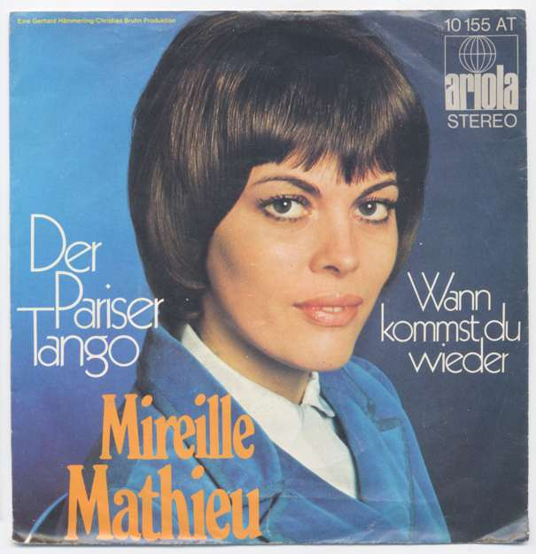 Vinyl-Single: <b><br>Mireille Mathieu: <br>Der Pariser Tango / Wann kommst du wieder </b><br>Ariola 10 155 AT, (P) 1971
