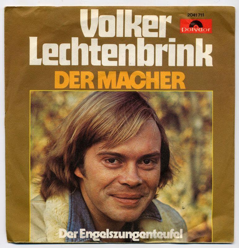 Vinyl-Single: <b><br>Volker Lechtenbrink: <br>Der Macher / Der Engelszungenteufel </b><br>Polydor 2041 711, (P) 1975