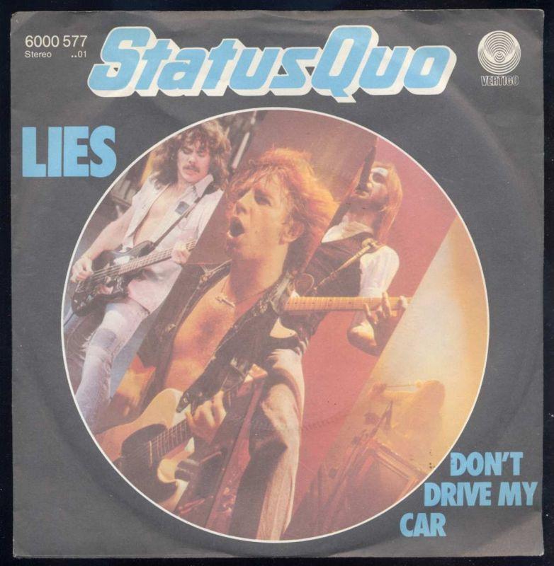 Vinyl-Single: <b><br>Status Quo: <br>Lies / Don\'t Drive My Car </b><br>Vertigo 6000 577, (P) 1980  0