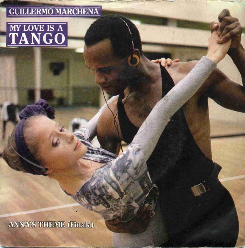 Vinyl-Single: <b><br>Guillermo Marchena: <br>My Love Is A Tango / Anna\'s Theme (Finale) </b><br>TELDEC 6.15009 AC, (P) 1987 <br>EAN 4001406150098 0
