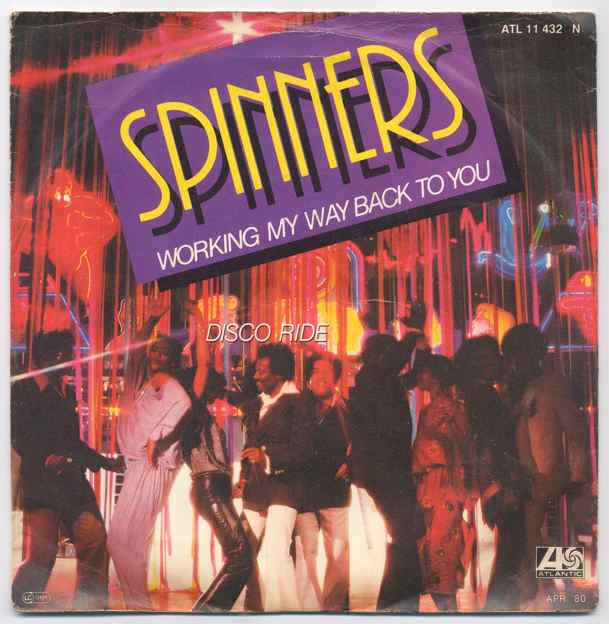 Vinyl-Single: <b><br>Spinners: <br>Working My Way Back To You / Disco Ride </b><br>Atlantic ATL 11 432, (P) 1979  0