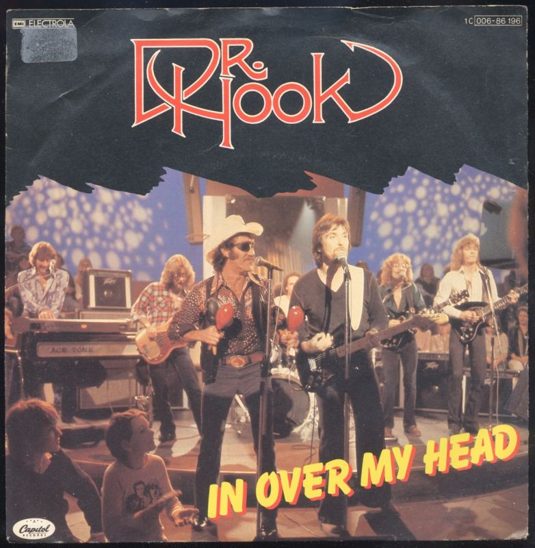 Vinyl-Single: <br><b>Dr. Hook: <br>In Over My Head / I Don\'t Feel Much Like Smilin\' </b><br>EMI Electrola Capitol 1 C 006-86 196,  (P) 1979