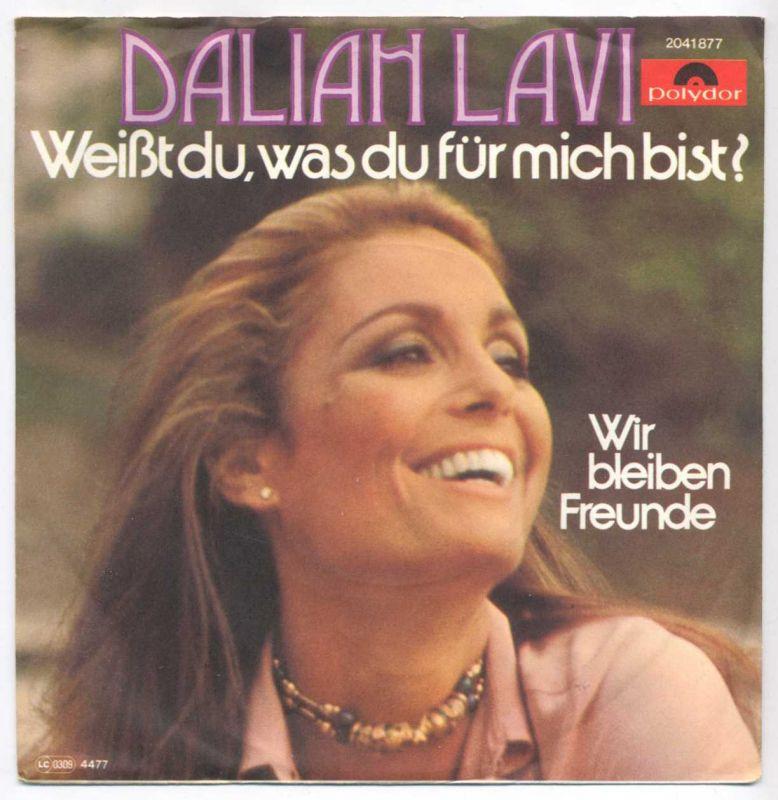 Vinyl-Single: <b><br>Dalia Lavi: <br>Weißt du, was du für mich bist? / Wir bleiben Freunde </b><br>Polydor 2041 877, (P) 1977