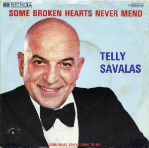 Vinyl-Single: <b><br>Telly Savalas: <br>Some Broken Hearts Never Mend / Look What You\'ve Done To Me </b><br>Papagayo 1 C 006-46 164, (P) 1980