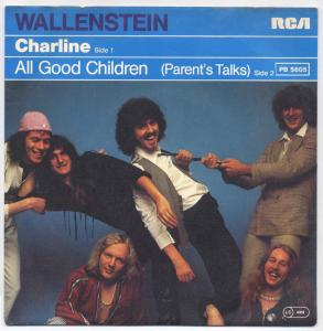 Vinyl-Single: <b><br>Wallenstein: <br>Charline / All Good Children </b><br>RCA PB 5605, (P) 1978