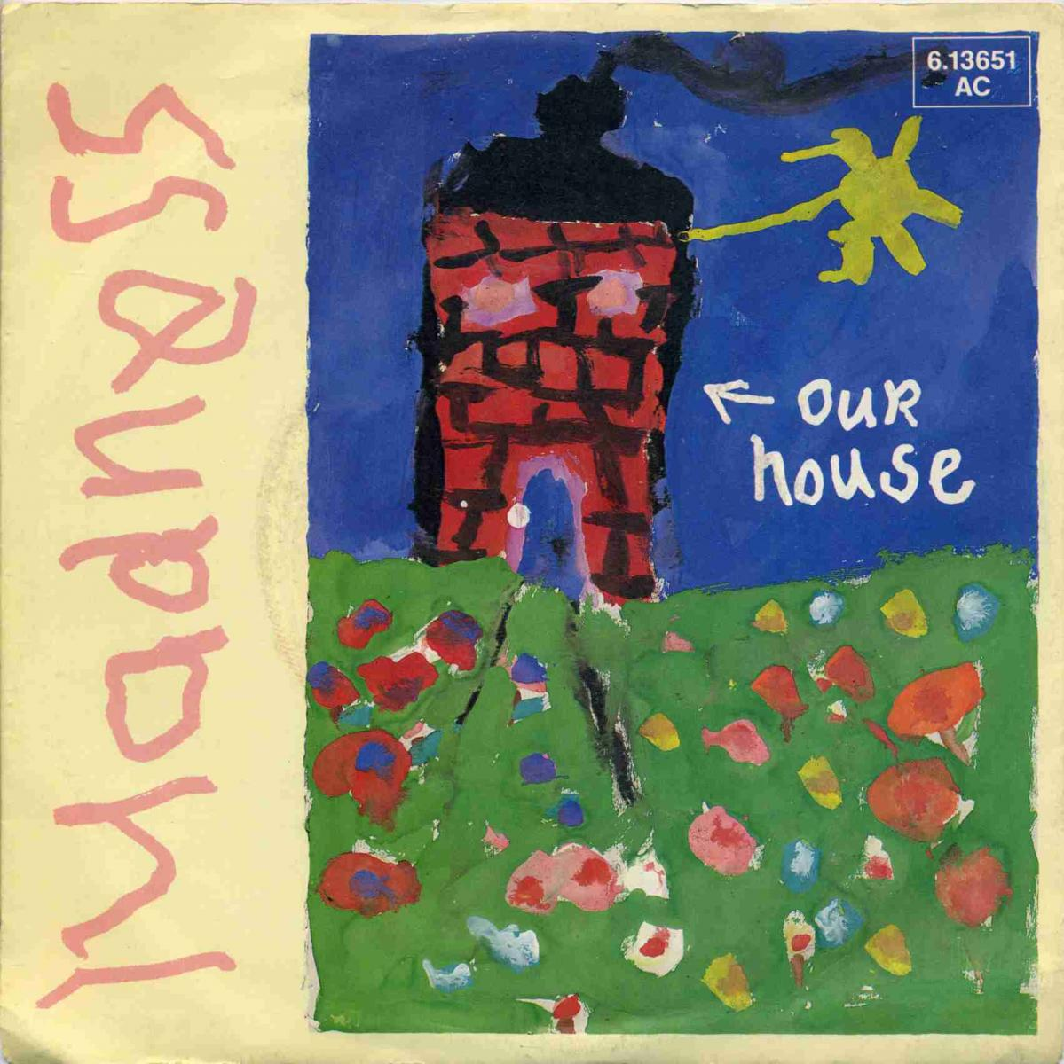 Vinyl-Single: <b><br>Madness: <br>Our House / Walking With Mr Wheeze </b> <br>Stiff Records 6.13651 AC, (P) 1982