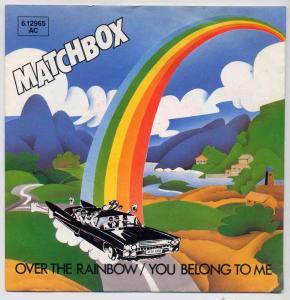Vinyl-Single: <b><br>Matchbox: <br>Over The Rainbow / You Belong To Me </b><br>Magnet 6.12965 AC, (P) 1980