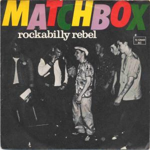 Vinyl-Single: <b><br>Matchbox: <br>Rockabilly Rebel / I Don\'t Wanna Boogie Alone </b><br>Magnet 6.12648 AC, (P) 1979