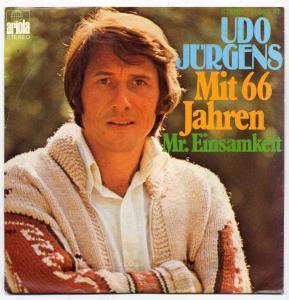 Vinyl-Single: <b><br>Udo Jürgens: <br>Mit 66 Jahren / Mr. Einsamkeit </b><br>Ariola 11 863 AT, (P) 1977