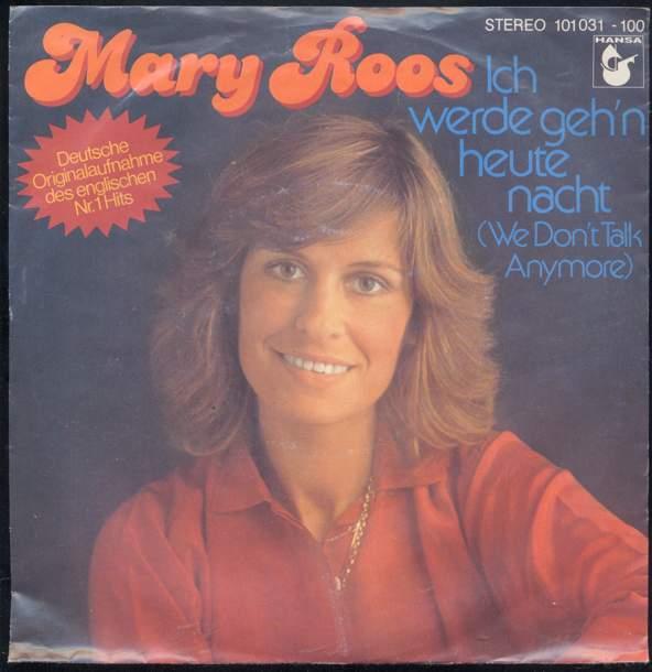 Vinyl-Single: <b><br>Mary Roos: <br>Ich werde geh\'n heute nacht / Ich drücke beide Augen zu </b><br>Hansa 101 031-100, (P) 1979 <br>Deutsche Originalsaufnahme des englischen Nr. 1 Hits \
