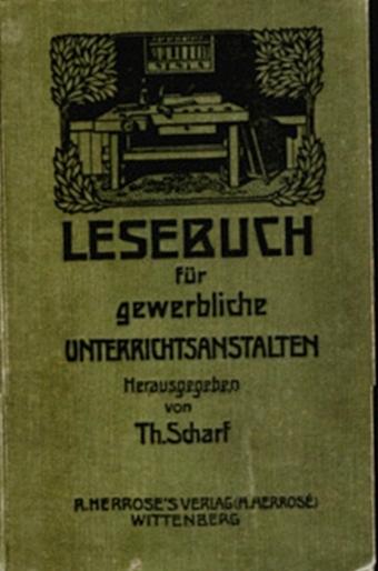 Lesebuch für gewerbliche Unterrichtsanstalten, 1910