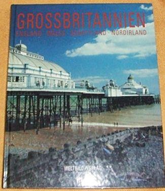 Grossbritannien:  England - Wales - Schottland - Nordirland