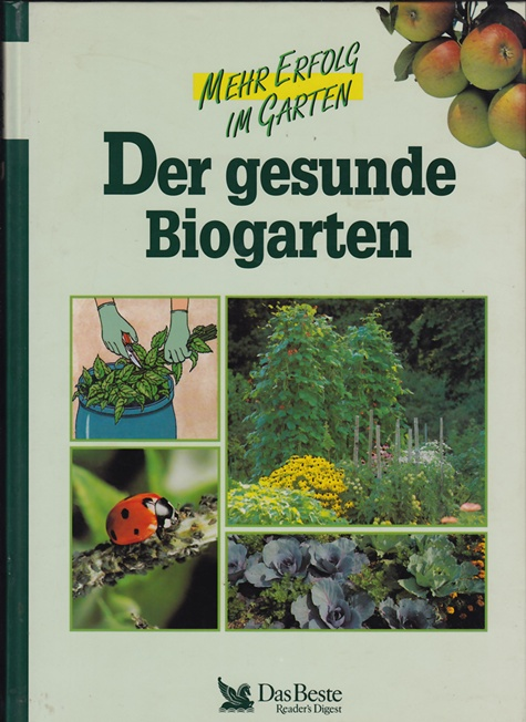 Der gesunde Biogarten