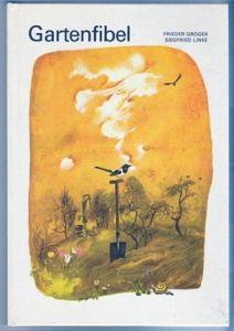 Gartenfibel. Ein Beschäftigungsbuch für Kinder