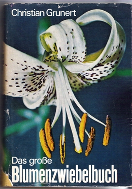 Das große Blumenzwiebelbuch - Christian Grunert