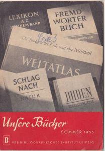 Verzeichnis neuer Bücher Sommer 1955 - VEB Bibliographisches Institut