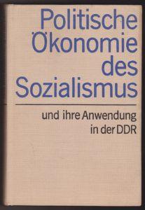 Politische Ökonomie des Sozialismus und ihre Anwendung in der DDR