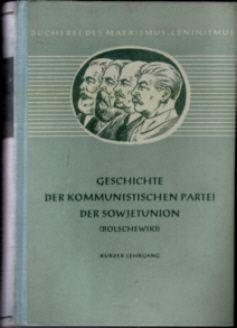 Geschichte d. kommunistischen Partei der SU (KPdSU)