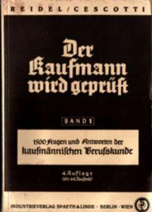 Der Kaufmann wird geprüft, Band 1- kaufm. Berufskunde, 1939