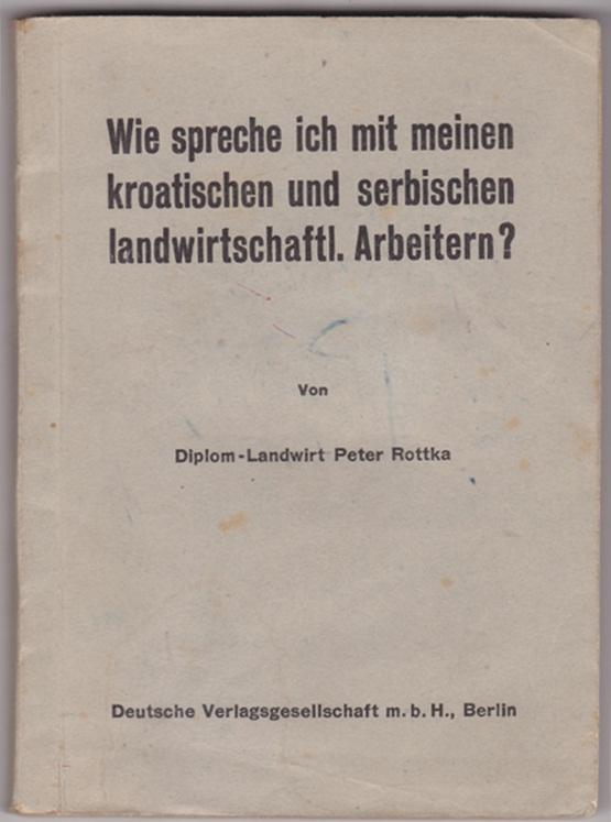 Wörterbuch, um serbische u. kroatische Landarbeiter zu beschäftigen, 1941