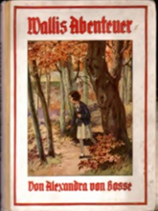 Wallis Abenteuer - Alexandra von Bosse, 1934