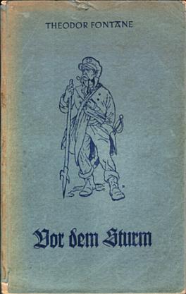 Vor dem Sturm - Theodor Fontane, 1944