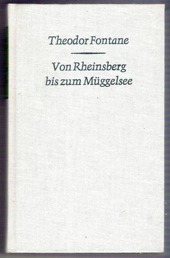Von Rheinsberg bis zum Müggelsee - Theodor Fontane