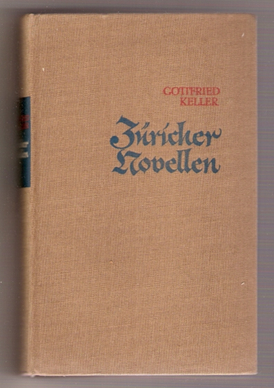 Züricher Novellen - Gottfried Keller, 1958