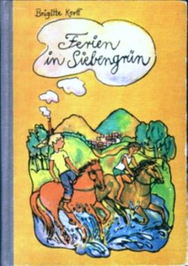 Ferien in Siebengrün - Brigitte Korff, Knabes Jugendb.
