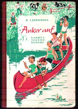 Anker auf - R. Czerwenka, Knabes Jugendb.