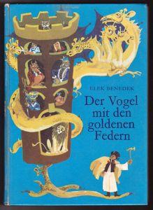 Der Vogel mit den goldenen Federn - Märchen aus Ungarn