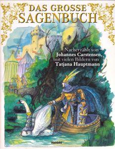 Das grosse Sagenbuch - Johannes Carstensen