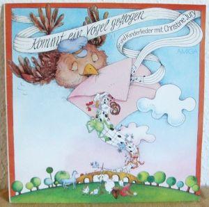LP Kommt ein Vogel geflogen. Tier-und Kinderlieder mit Christine Jury - AMIGA