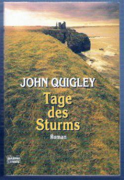 Tage des Sturms - John Quigley