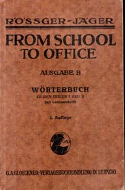 From School to Office Ausgabe B - Wörterbuch, um 1934