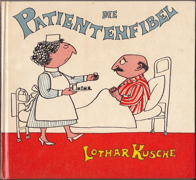 Die Patientenfibel - Lothar Kusche