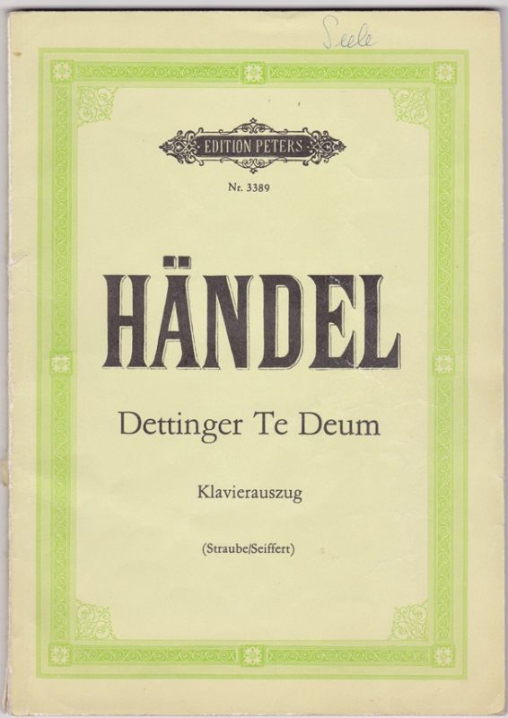 G.F. Händel - Dettinger Te Deum, Klavierauszug Edition Peters