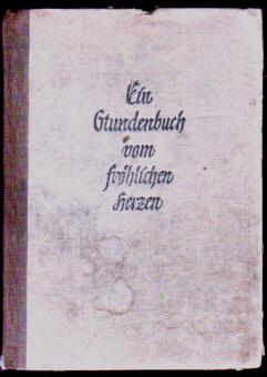 Ein Stundenbuch vom fröhlichen Herzen, 1944