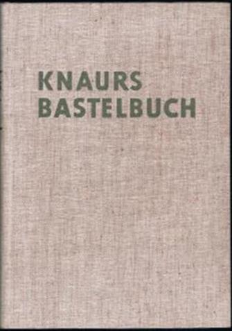 Knaurs Bastelbuch - Günther Voss, 1959