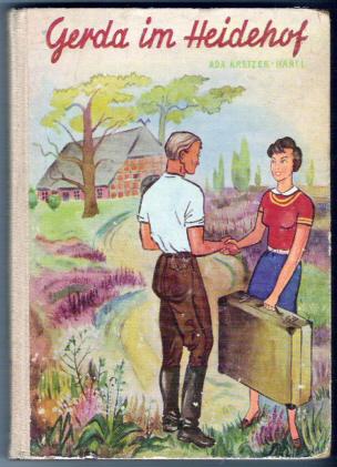 Gerda im Heidehof - Ada Kretzer-Hartl
