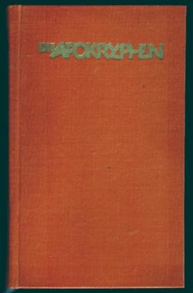Die Apokryphen, nach der deutschen Übersetzung Martin Luthers