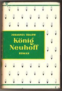 König Neuhoff - Johannes Tralow