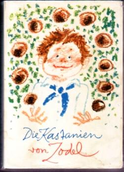 Die Kastanien von Zodel - Fred Rodrian (Hrsg)