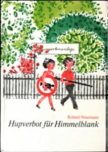 Hupverbot für Himmelblank - Roland Neumann