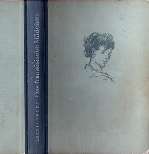 Das französische Mädchen - Zsusa Thury